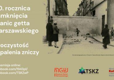 Transmisja online - Uroczystość zapalenia zniczy przy murze getta warszawskiego