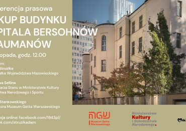 Transmisja online konferencji prasowej - Zakup budynku Szpitala Bersohnów i Baumanów
