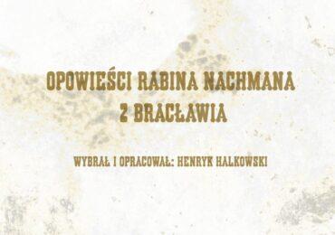 """Magia żydowskiego folkloru w """"Opowieściach rabina Nachmana z Bracławia"""""""