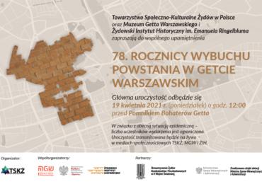 78. rocznica wybuchu Powstania w Getcie Warszawskim - program wydarzeń